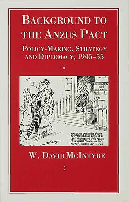 Fester Einband Background to the Anzus Pact von W. McIntyre