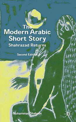 Fester Einband The Modern Arabic Short Story von M. Shaheen