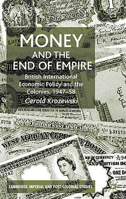 Fester Einband Money and the End of Empire von G. Krozewski