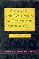 E-Book (pdf) Assessment And Evaluation Of Health And Medical Care von Crispin Jenkinson