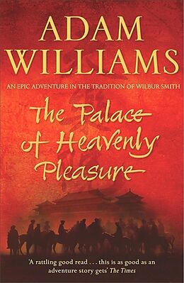 Broschiert The Palace of Heavenly Pleasure von Adam Williams