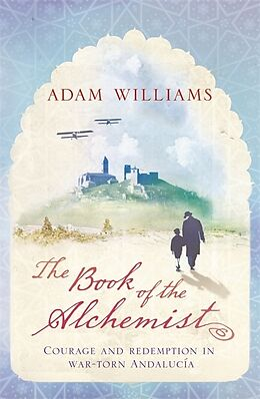 Kartonierter Einband The Book of the Alchemist von Adam Williams