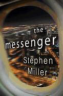 Fester Einband The Messenger von Stephen Miller