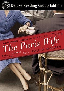 E-Book (epub) The Paris Wife (Random House Reader's Circle Deluxe Reading Group Edition) von Paula McLain