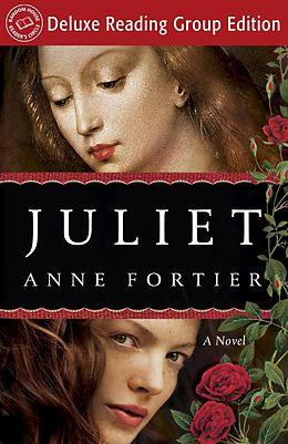 E-Book (epub) Juliet (Random House Reader's Circle Deluxe Reading Group Edition) von Anne Fortier