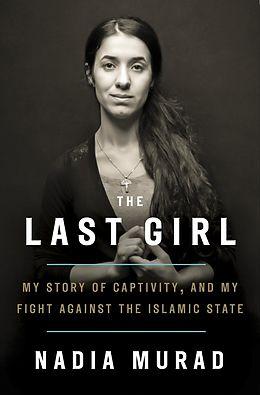 E-Book (epub) Last Girl von Nadia Murad, Jenna Krajeski