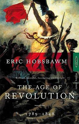 Kartonierter Einband The Age of Revolution von Eric J. Hobsbawm