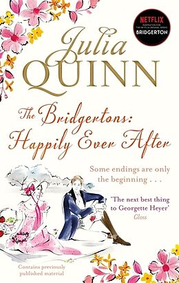 Kartonierter Einband The Bridgertons: Happily Ever After von Julia Quinn