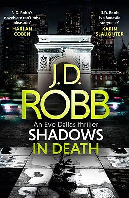 E-Book (epub) Shadows in Death: An Eve Dallas thriller (Book 51) von J. D. Robb