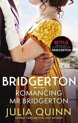 Kartonierter Einband Romancing Mr Bridgerton von Julia Quinn