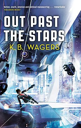 E-Book (epub) Out Past The Stars von K. B. Wagers