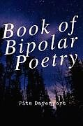 Kartonierter Einband Book of Bipolar Poetry von Jennifer Warren