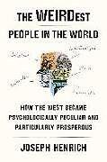 Fester Einband The WEIRDest People in the World von Joseph Henrich