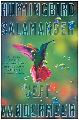 Science Fiction / Fantasy / Ho Hummingbird Salamander von Jeff VanderMeer