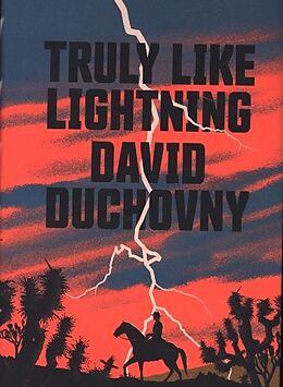 Fester Einband Truly Like Lightning von David Duchovny