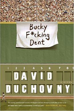 Kartonierter Einband Bucky F*cking Dent von David Duchovny