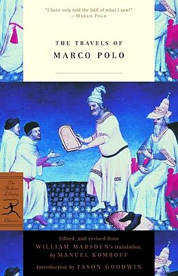 Kartonierter Einband The Travels of Marco Polo von Marco Polo, Jason Goodwin, Manuel Komroff