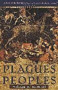 Kartonierter Einband Plagues and Peoples von William Mcneill