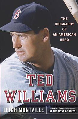 E-Book (epub) Ted Williams von Leigh Montville