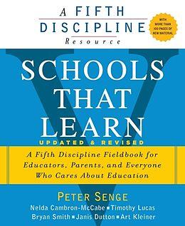 Kartonierter Einband Schools That Learn (Updated and Revised) von Peter M. Senge, Nelda Cambron-Mccabe, Timothy Lucas