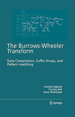 E-Book (pdf) The Burrows-Wheeler Transform: von Donald Adjeroh, Timothy Bell, Amar Mukherjee