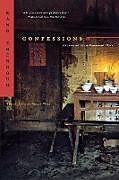 Kartonierter Einband Confessions: An Innocent Life in Communist China von Kang Zhengguo