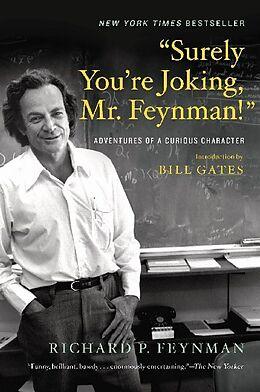 """Kartonierter Einband """"Surely You`re Joking, Mr. Feynman!"""" von Richard P. Feynman, Bill Gates, Ralph Leighton"""