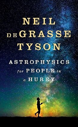 Fester Einband Astrophysics for People in a Hurry von Neil deGrasse Tyson