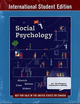 Kartonierter Einband Social Psychology von Tom (Cornell University) Gilovich, Dacher (University of California, Berkeley) Keltner, Serena (University of California, Berkeley) Chen
