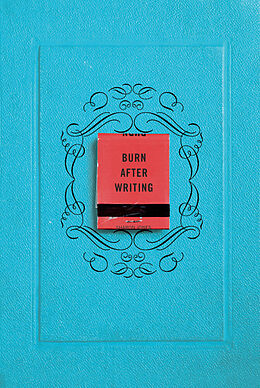 Kartonierter Einband Burn After Writing von Sharon Jones