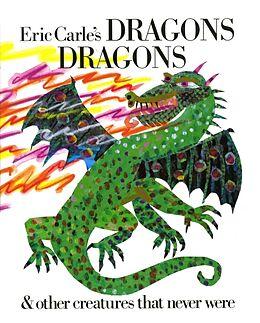 Fester Einband Eric Carle's Dragons, Dragons von Eric Carle, Eric Carle