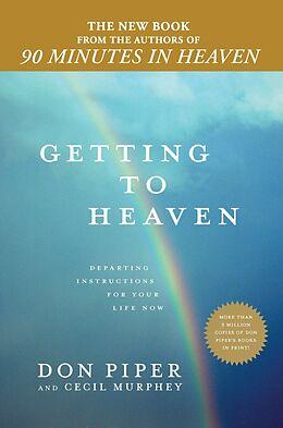 Fester Einband Getting to Heaven von Don; Murphey, Cecil Piper