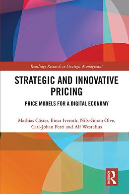 E-Book (pdf) Strategic and Innovative Pricing von Mathias Cöster, Einar Iveroth, Nils-Göran Olve