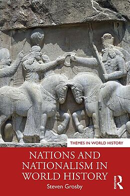 eBook (epub) Nations and Nationalism in World History de Steven Grosby