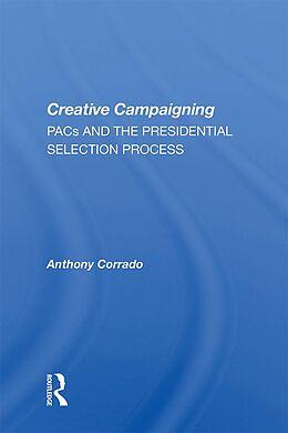 E-Book (epub) Creative Campaigning von Anthony Corrado