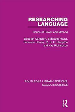 E-Book (pdf) Researching Language von Deborah Cameron, Elizabeth Frazer, Penelope Harvey