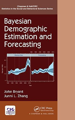 E-Book (epub) Bayesian Demographic Estimation and Forecasting von John Bryant, Junni L. Zhang