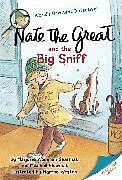 Kartonierter Einband Nate the Great and the Big Sniff von Marjorie Weinman Sharmat, Mitchell Sharmat, Martha Weston