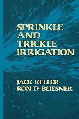 Fester Einband Sprinkle and Trickle Irrigation von Jack Keller