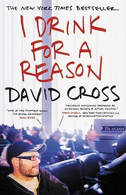 E-Book (epub) I Drink for a Reason von David Cross