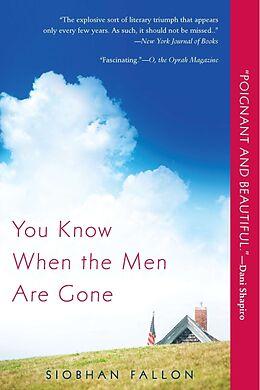 Kartonierter Einband You Know When the Men Are Gone von Siobhan Fallon