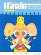 Broschiert The Little Book of Hindu Deities von Sanjay Patel