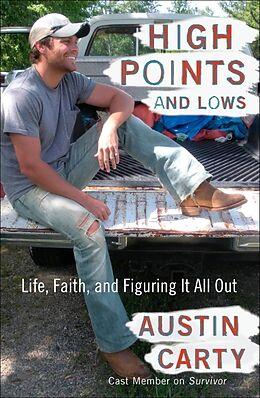 Kartonierter Einband High Points and Lows von Austin Carty