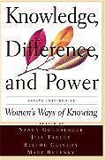 Kartonierter Einband Knowledge, Difference, And Power von Blythe Clinchy, Jill Tarule, Mary Field Belenky
