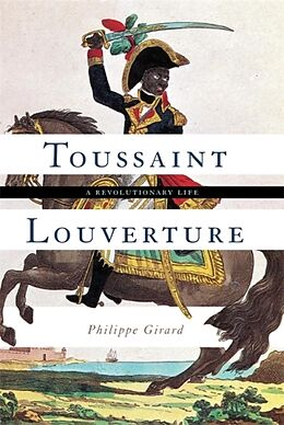 Fester Einband Toussaint Louverture von Philippe Girard
