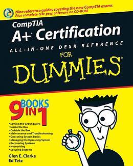 E-Book (pdf) CompTIA A+ Certification All-In-One Desk Reference For Dummies, von Glen E. Clarke, Edward Tetz