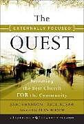 Fester Einband The Externally Focused Quest von Eric Swanson, Rick Rusaw