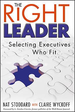 E-Book (epub) The Right Leader von Nat Stoddard, Claire Wyckoff