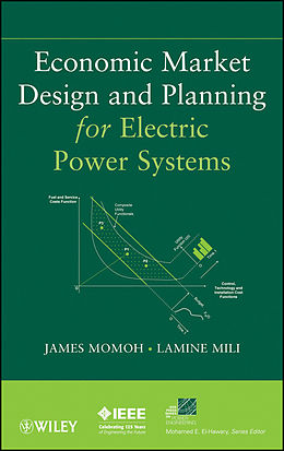 E-Book (pdf) Economic Market Design and Planning for Electric Power Systems von