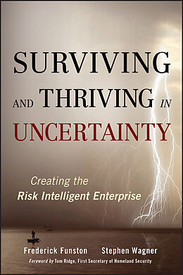 E-Book (pdf) Surviving and Thriving in Uncertainty von Frederick Funston, Stephen Wagner